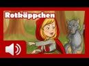 Rotkäppchen Märchen für Kinder Hörbuch auf Deutsch