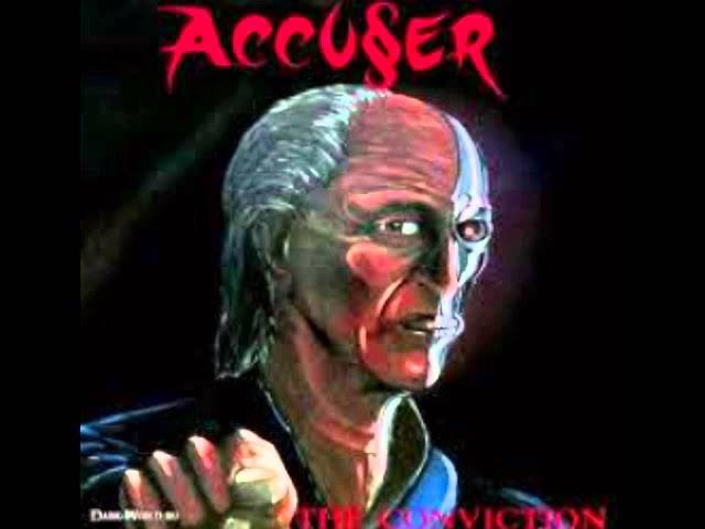 Accuser The Conviction full album
