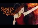 Karliene - Smaug's Song