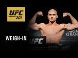 Прямая трансляция церемонии взвешивания участников турнира UFC 201: