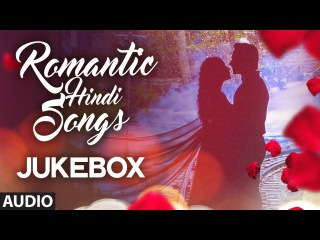 Super 20: ROMANTIC HINDI SONGS 2016 | Best Romantic Bollywoood Songs | Audio Jukebox| T-Series