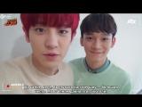 [РУС.САБ] 160518 EXO (Chanyeol, Chen) Sugar Man Cut Selfcam