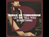 Kings Of Tomorrow - Let Me Tell You Something (Sandy Rivera's Mix)