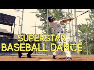 SUPERSTAR | DANCE (BASEBALL EDITION)
