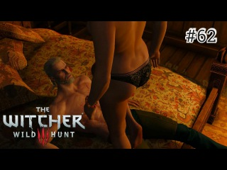 The Witcher 3: Wild Hunt - 62 серия [Элитные проститутки Пассифлоры]