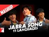 Mashup Jabra Song 11 Languages FAN Anthem Shah Rukh Khan