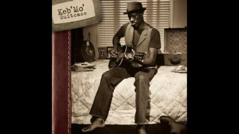 Keb' Mo' - Life is beautiful