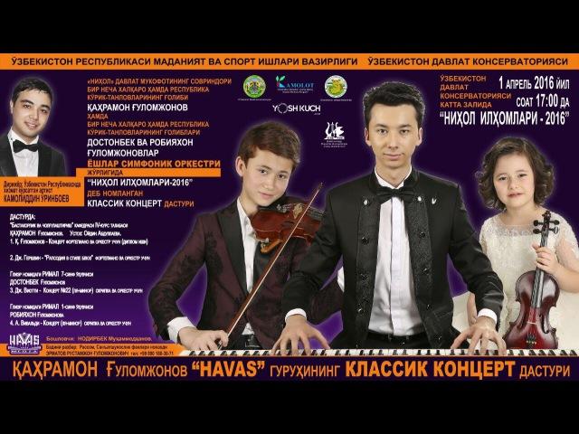 Havas guruhi - Nihol ilhomlari nomli konsert dasturi 2016