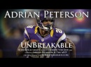 Adrian Peterson - Unbreakable