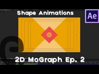 After Effects: Basic 2D Motion Graphics Tutorial | Episode 2 (Shape Animations)