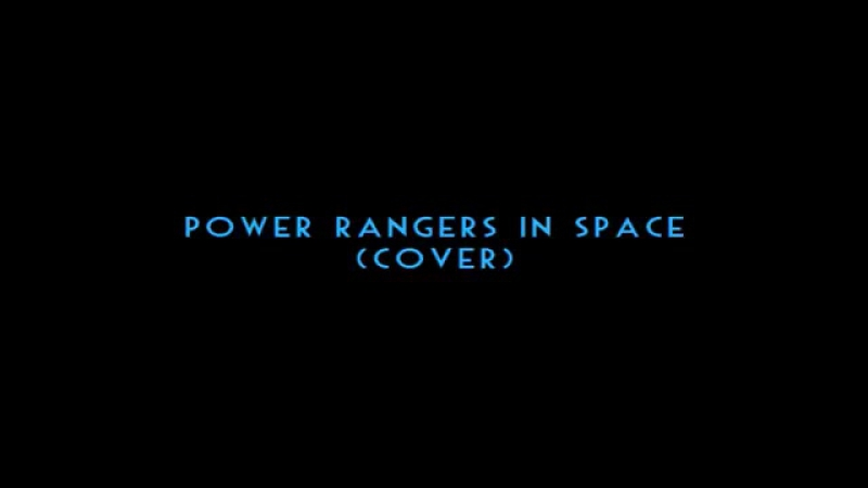 Power rangers in space remix