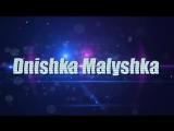 Dnishka Malyshka