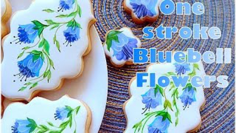 One stroke Bluebell flower cookies. My little bakery.🖌🖌🖌