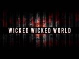 Aviators - Wicked Wicked World