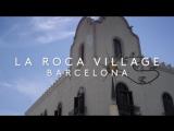 LA ROCA CUT4 Барселона