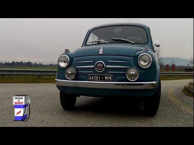 Sapore di Super - Fiat 600 prima serie