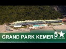 Отель Grand Park Kemer by Corendon 5★ ex.Yelken Blue Life