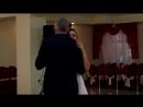 Танец отца и невесты (Анисимовы) с сюрпризом