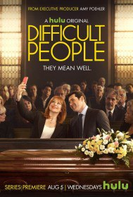 Сложные люди / Difficult People (Сериал 2016)