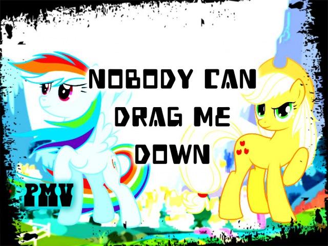 [PMV] Drag me Down (Rainbow Dash - feat. Applejack)