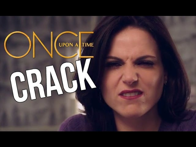 Crack || Once Upon a Time 2
