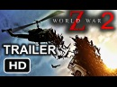 World War Z 2 Official Trailer (2017) - Brad Pitt Movie HD