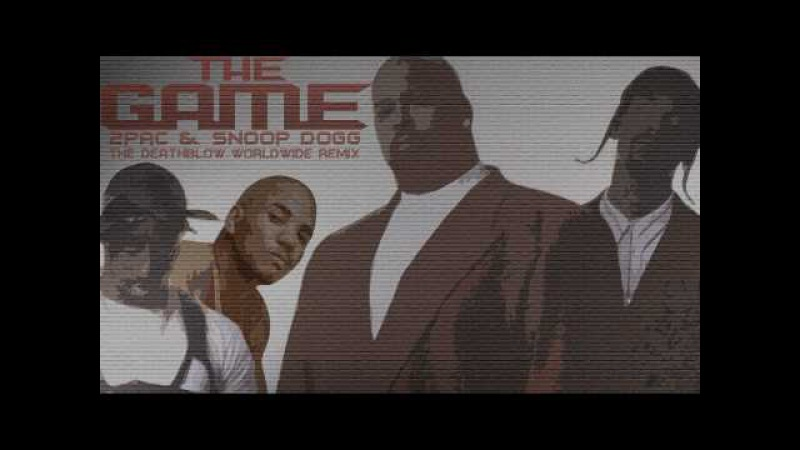 2Pac ft. Snoop Dogg The Game - The DeathBlow