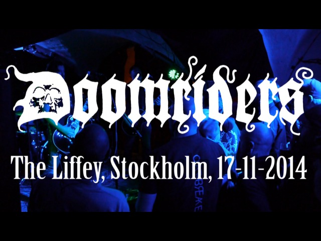 DOOMRIDERS live at The Liffey, Stockholm, 17-11-2014