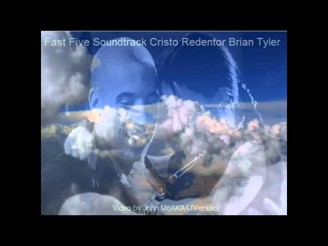 Fast Five Soundtrack Cristo Redentor Brian Tyler