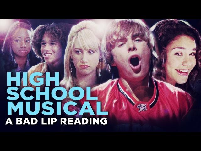 HIGH SCHOOL MUSICAL: A BAD LIP READING -- Bad Lip Reading and Disney XD Present: