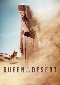 La reina del Desierto (Queen of the Desert)