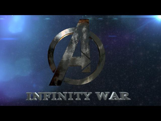 Мстители: Война бесконечности. Часть 1 - (2018) Русский Тизер- Трейлер (Фанатский)