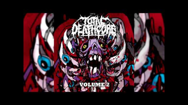 Total Deathcore: Volume 2 (Full Album) FREE DOWNLOAD