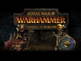 Total War WARHAMMER - The King &amp The Warlord Cinematic Announcement Trailer RUS