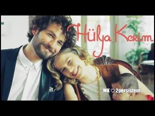 Hayat Şarkısı ☆ Hülya & Kerim ☆ Aşk İzi