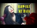 ASMR Blow-Dry my hair