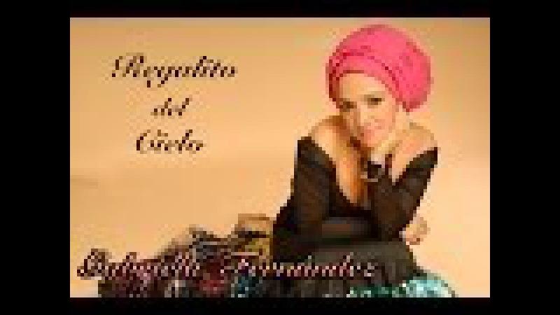 Gabriela Fernández REGALITO DEL CIELO