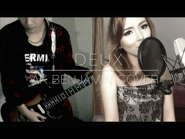 The GazettE - DEUX Rearranged Ver. (Ak Benjamin Cover) feat. TinaKitamura