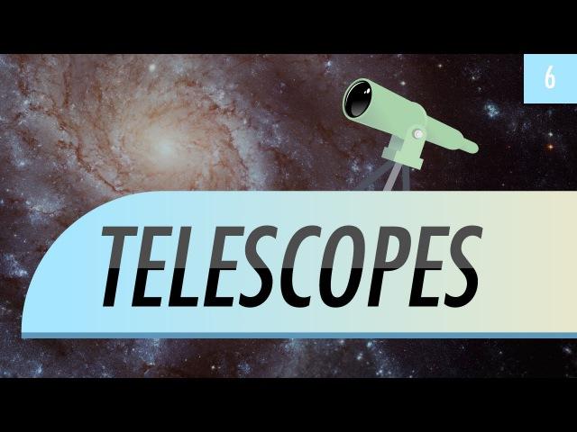 Telescopes: Crash Course Astronomy 6