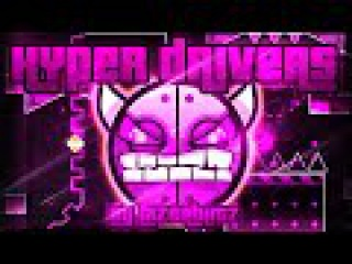 Geometry Dash - Hyper Drivers 100% GAMEPLAY Online (Lazerblitz) MEDIUM DEMON