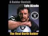 A Raider Revisit: Lyle Alzado (The Original Darth Raider)
