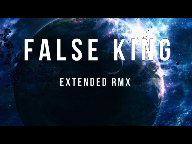 False King GRV Extended RMX Two Steps From Hell