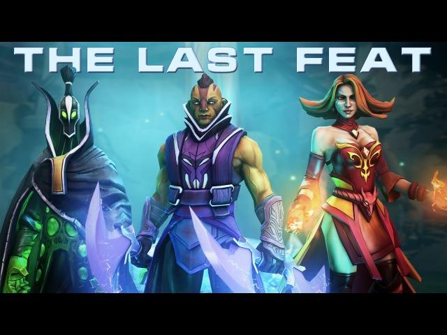 [SFM] The Last Feat (Dota 2 - TI6 Short Film Contest)
