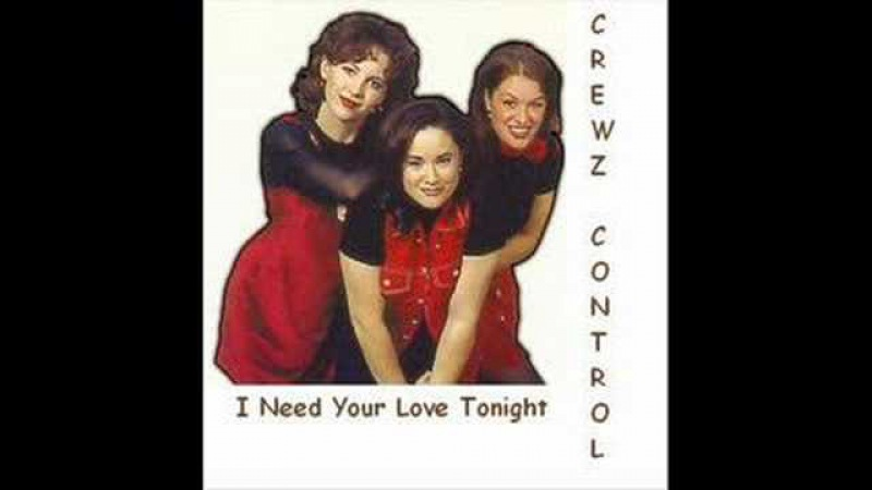 Crewz Control - I Need Your Love Tonight