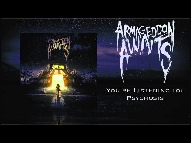 Armageddon Awaits- Psychosis