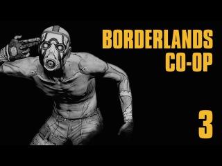 Прохождение Borderlands Co-op : Часть 3 — Лощина скагов: Шрам