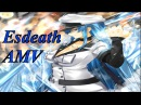☆AMV☆ Esdeath Akame Ga Kill