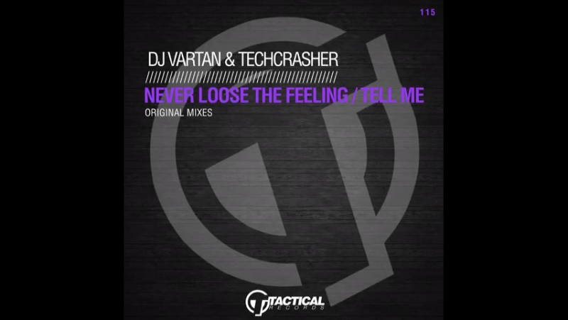 Dj Vartan Techcrasher - Tell Me