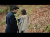 Чёрная любовь/ Kara Sevda - вырезка из 11 серии  (Прогулка)