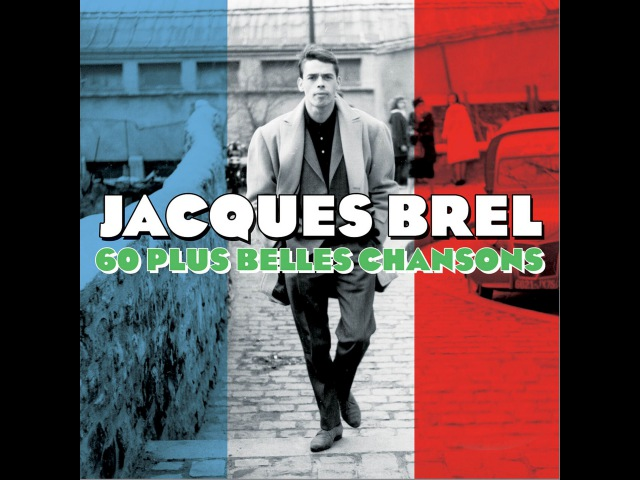 Jacques Brel - 60 Plus Belles Chansons (Not Now Music) [Full Album]